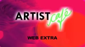 artist cafe web extra