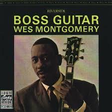 Wes montgomery- Boss Guitar album cover