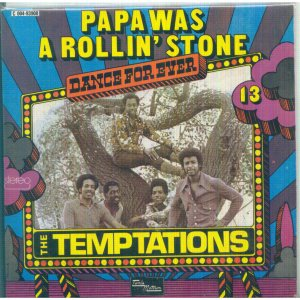 Temptations Papa Was a Rolling Stone
