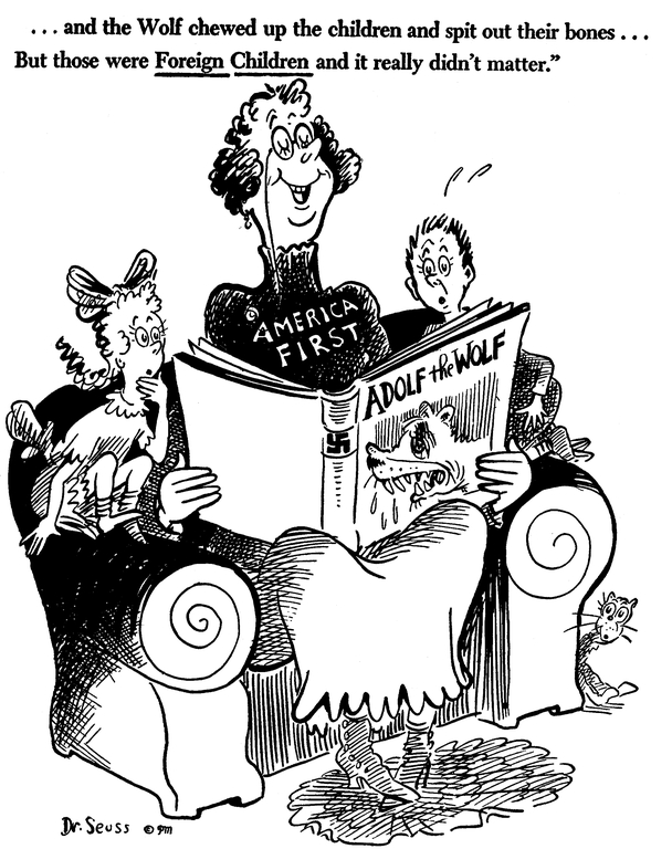 """Dr. Seuss Slaying """"America First"""" 1941"""